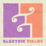 Thursday Night Showcase - Electric Fields Review